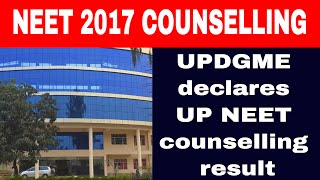 NEET 2017: UPDGME declares UP NEET 2017 counselling result on its official website