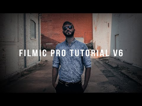 iPhone Filmmaking - In-Depth Filmic Pro Tutorial (2018)