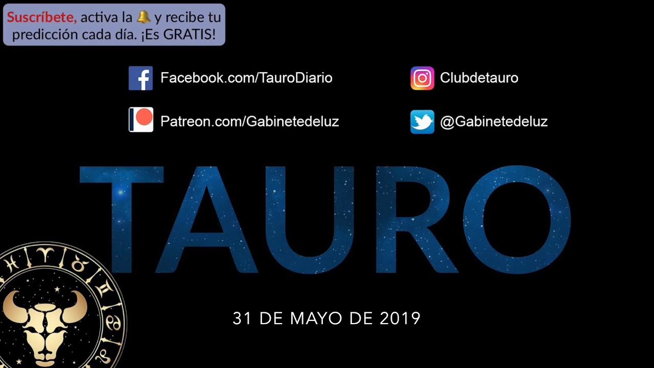 Horóscopo Diario - Tauro - 31 de Mayo de 2019