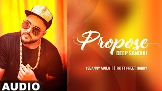 Propose (Full Audio) | Deep Sandhu | Valentine