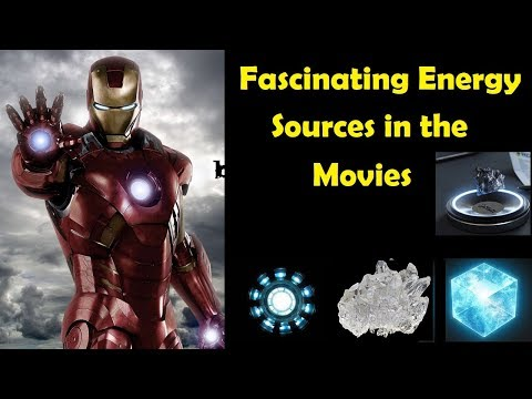Fascinating Energy Sources in the  Movies
