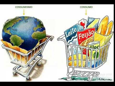 Trabalho de Sociologia Consumo versus Consumismo YouTube