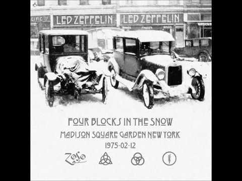 Led Zeppelin - Four Blocks In The Snow - 1975/02/12