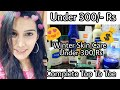 Complete Winter Skin care Routine under 300 Rs | All Skin Types DOs-Don'ts | DIYS | Super Style Tips