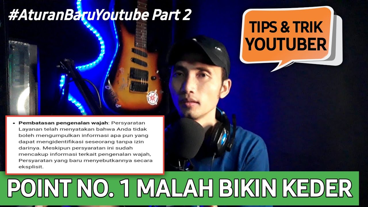 Peraturan Baru Youtube Bab Pembatasan Pengenalan Wajah