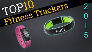 top 10 fitness trackers 2015   best activity tracker review