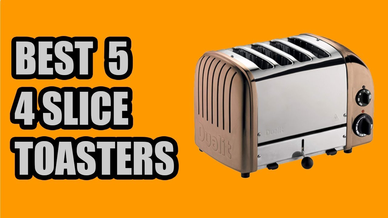 Best 4 Slice Toaster 2020.Best 5 4 Slice Toasters 2020 New Kitchen Electronics Toaster Review