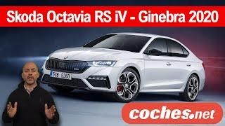 "Skoda Octavia RS iV | El ""no"" Salón de Ginebra 2020 | coches.net"