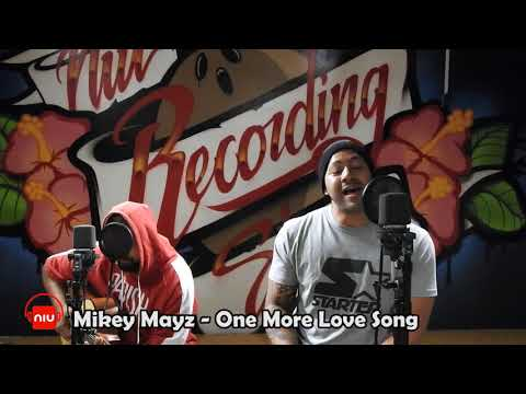 MIKEY MAYZ - One More Love Song