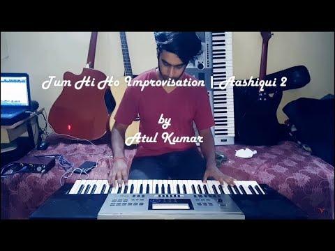 aashiqui-2-tum-hi-ho-instrumental-piano-cover---atul-kumar-|-vtv