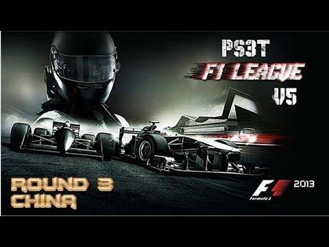 F1 2013 - PS3T v5 League - Round 3 - China