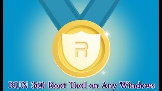 Using ''360 One Key Root Tool'' on Any Windows