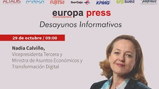 Desayuno Informativo Europa Press con la vicepresidenta tercera, Nadia Calviño