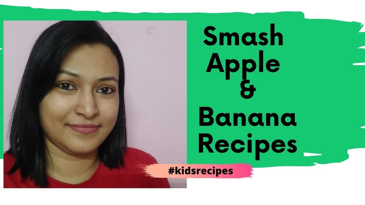 #kidsrecipes Ep 4: Smash Apple & Banana Recipes || 6 months Old Baby Food || Moma Dyada