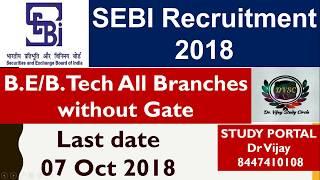 SEBI Recruitment 2018 | Assistant Manager (Grade-A) | Post - 120 | Study Portal (8447410108)