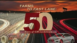 Farms to Fast Lane: 50 years of GM Lordstown