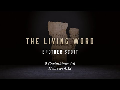 The Living Word (8/1/2021)