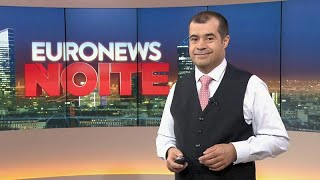 Euronews Noite   As notícias do Mundo de 31 de maio de 2019