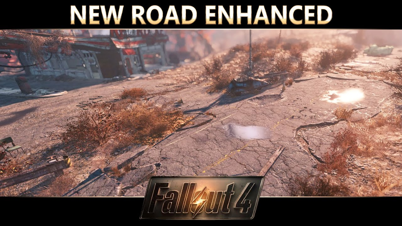New road enhanced at fallout 4 nexus mods and community.