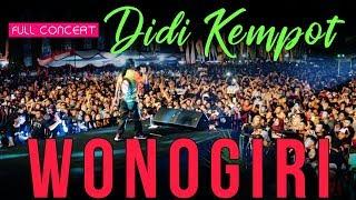 Download lagu Full Concert DIDI KEMPOT di Wonogiri