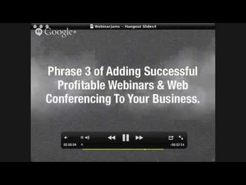 Using Profitable Web Video Conferencing & Webinars in Your Business - Phase 3