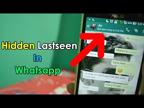 How to See Hidden Last Seen Of Any WhatsApp 2017 | Hindi