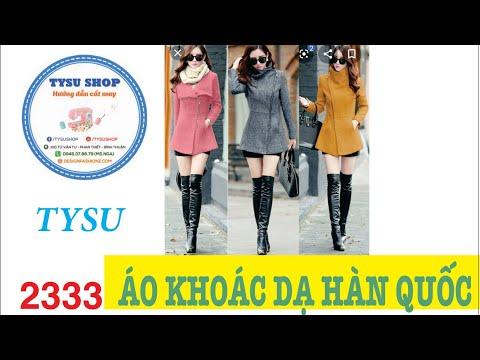 Cắt May Áo Khoác Dạ Nữ Hàn Quốc Sang Chảnh Hút Hồn - 2333