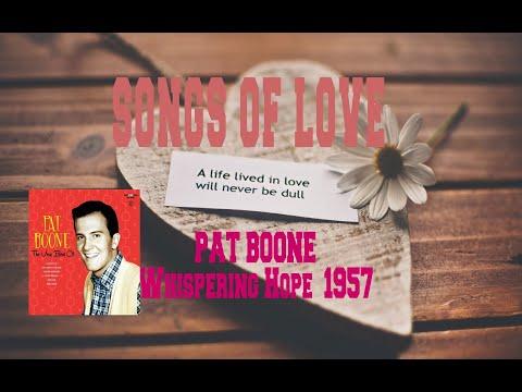 PAT BOONE - WHISPERING HOPE