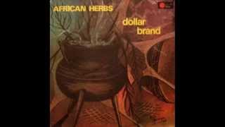 Dollar Brand (Abdullah Ibrahim) - Soweto Is Where It