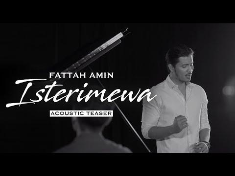 Isterimewa - Fattah Amin (Acoustic Teaser)