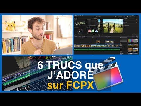 6 TRUCS que J'ADORE sur FCPX