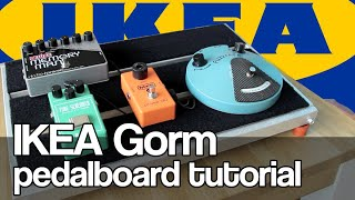 Ikea Gorm Pedalboard Build - Diy Pedalboard Tutorial