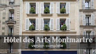 Hôtel des Arts Montmartre -version longue-