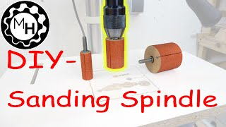Homemade Sanding Spindles for the Drill-Press