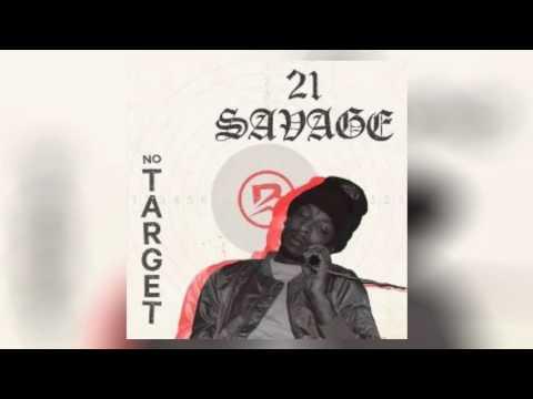 21 Savage - No Target (prod. Brodinski)