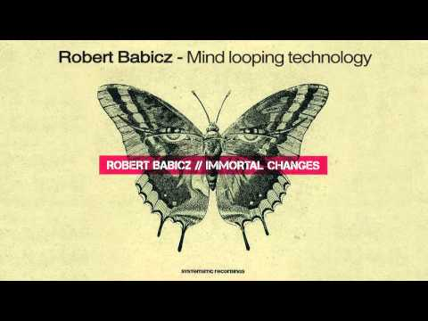 Robert Babicz - Mind looping technology mp3