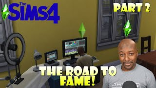 On The Road to Fame! | Let's Play The Sims 4 Part 2