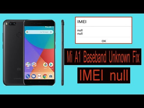 Mi A1 ➮Baseband Unknown◀ ▶IMEI null Fixed ⏎