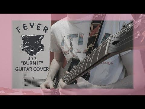 """BURN IT"" - Fever 333 Guitar Cover Mp3"