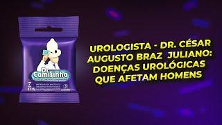 Urologista - Dr. César Augusto Braz Juliano: Doenças urológicas que afetam homens.