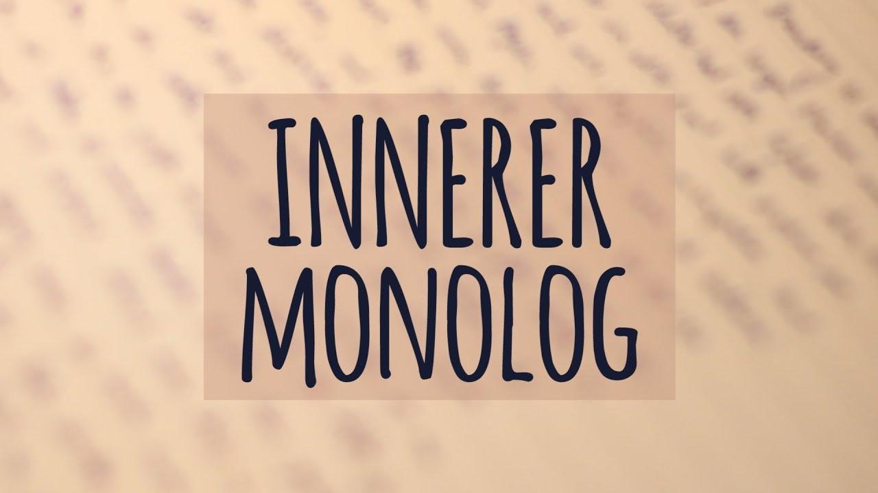 Innerer Monolog einfach erklärt   Worauf achten   Wie schreiben