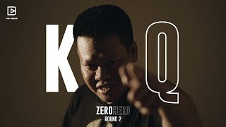Zero Hero: Round 2 'KQ' แร็ปเปอร์เจ้าของวลีติดปาก 'KQ มาละเว้ย' [BrandThink x Rap is Now]