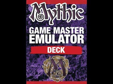 Mythic Game  Emulator Deck Overview