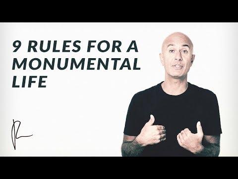 9 Rules for a Monumental Life | Robin Sharma