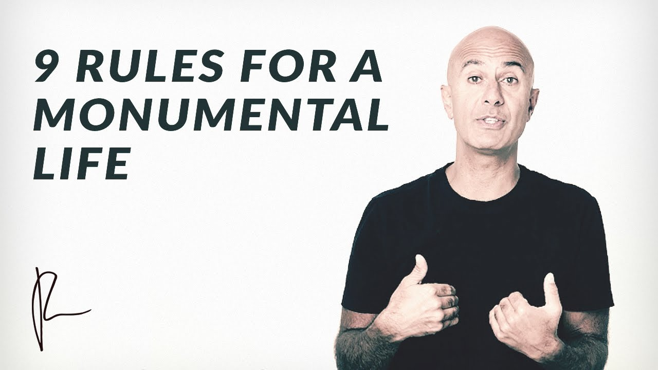 9 Rules for a Monumental Life | Robin Sharma