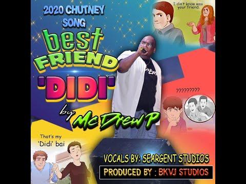 MC Drew P - DIDI (Best Friend's Sister) 2020 Chutney Soca [Guyana]