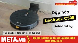Đập hộp robot hút bụi lau nhà Liectroux C30B chính hãng, giá tốt