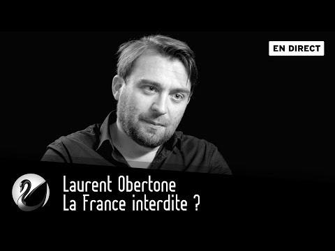 La France interdite ? Laurent Obertone [EN DIRECT]