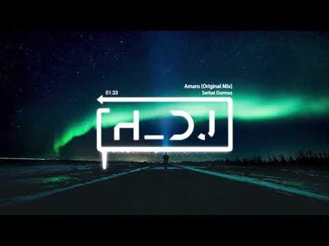 serhat-durmus---amaro-(original-mix)-[#happiest_dj-✖‿✖-release]