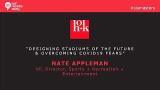SiS Masters with Nate Appleman, Director of HOK's global Sports + Recreation + Entertainment.